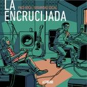 La Encrucijada (Versión Deluxe) by Seguridad Social