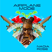 Airplane Mode von Nadia Rose