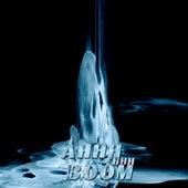 Ahhh Ehhh Boom by Dj tomsten
