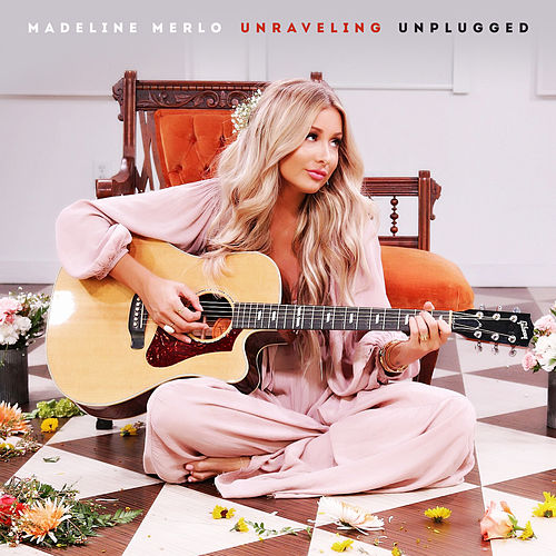 Unraveling (Unplugged) by Madeline Merlo