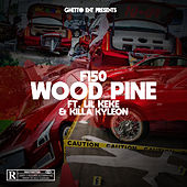 Wood Pine by F150