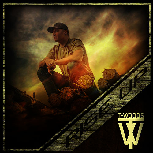 Rise Up by T.Woods