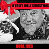 A Holly Jolly Christmas ! von Burl Ives