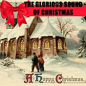 The Glorious Sound of Christmas Medley: Hark! The Herald Angels Sing / O Little Town of Bethlehem / Joy To The World / O Holy Night / O Come, O Come Emanuel / God Rest Ye Merry, Gentlemen / Ave Maria / O Come, All Ye Faithful / The First Noel / Deck the H di Philadelphia Orchestra