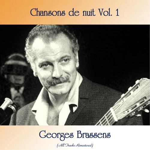Chansons de nuit Vol. 1 (All Tracks Remastered) de Georges Brassens