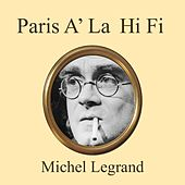 Paris à la Hi-Fi de Michel Legrand