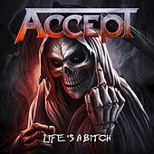 Life's a Bitch de Accept