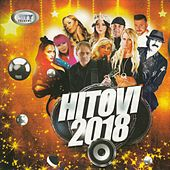 Hitovi 2018 de Various Artists