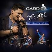 Tô Mal (Ao Vivo) de Cantor Gabriel