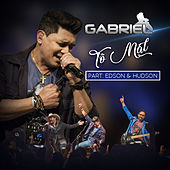 Tô Mal (Ao Vivo) by Cantor Gabriel