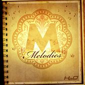 Melodies Riddim by Various Artists