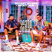 Tanta Falta Remix by Bryant Myers