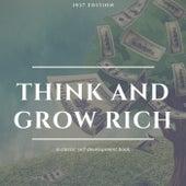 Think and Grow Rich: The Original 1937 Unedited Edition von Napoleon Hill