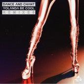 Dance and Chant (Remixes) de Yolanda Be Cool