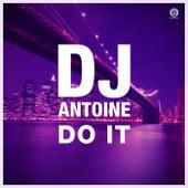 Do It von DJ Antoine