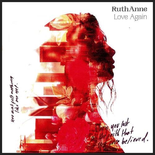 Love Again von Ruthanne