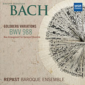 J.S. Bach: Goldberg Variations, BWV 988 (arranged for Baroque Ensemble) de Repast Baroque Ensemble
