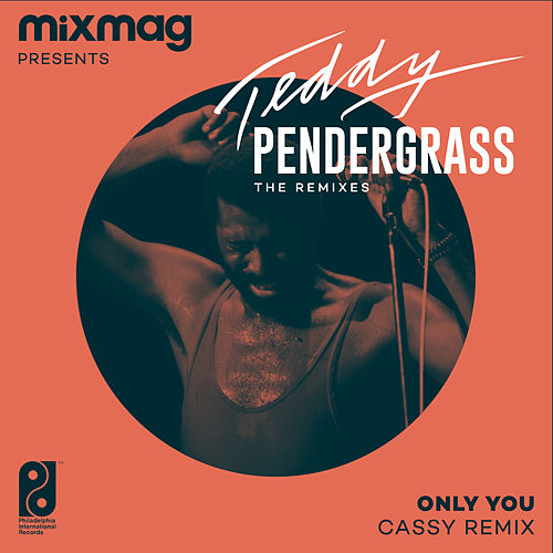 Only You (Cassy Remix) by Teddy Pendergrass