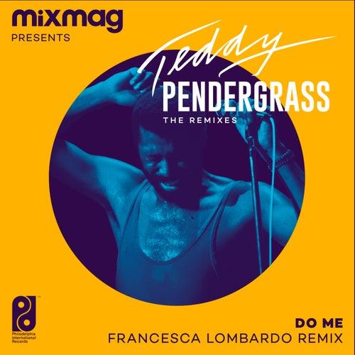 Do Me (Francesca Lombardo Remix) by Teddy Pendergrass