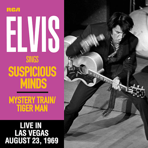 Suspicious Minds (Live in Las Vegas, August 23, 1969) by Elvis Presley
