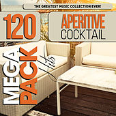 Aperitive Cocktail: Top 120 Mega Pack Hits de Various Artists