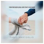 Fabio Martoglio Plays John Toso's Love Songs by Fabio Martoglio