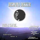 Free as Can Be... (Experimental Version 1) de Desmond Dekker