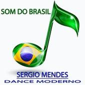 Dance Moderno (Som do Brasil) von Sergio Mendes