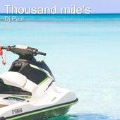 Thousand Mile's de DJ Paul