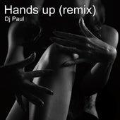 Hands Up (Remix) de DJ Paul