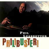Philibuster by Phil Leadbetter