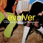 Evolver by The Kennedys