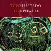 Tony Furtado & Dirk Powell by Various Artists