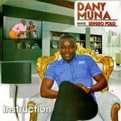 Instruction de Dany Muna