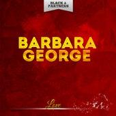 Love by Barbara George