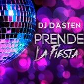 Prende La Fiesta (Aleteo & Guaracha) de Dj Dasten