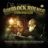 Folge 46: Der Baumeister von Norwood von Sherlock Holmes Chronicles
