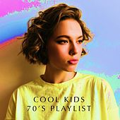 Cool Kids '70s Playlist de Various Artists