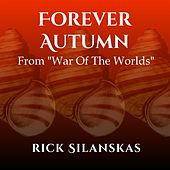 Forever Autumn (From War Of The Worlds) de Rick Silanskas