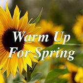 Warm Up For Spring de Various Artists