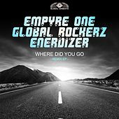 Where Did You Go (Remix EP) von Empyre One