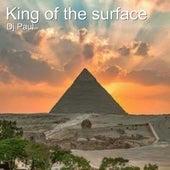 King of the Surface de DJ Paul