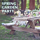 Spring Garden Party by Various Artists