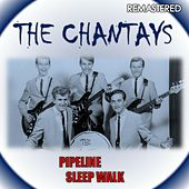 Pipeline & Sleep Walk (Remastered) de The Chantays