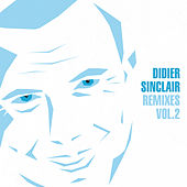Remixes, Vol. 2 by Didier Sinclair