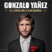 15 Años de Canciones de Gonzalo Yañez