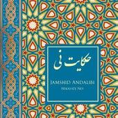 Hekayate Ney de Jamshid Andalibi