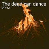 The Dead Can Dance de DJ Paul