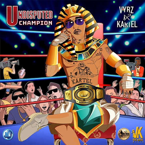 Undisputed Champion van VYBZ Kartel