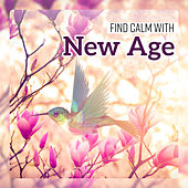 Find Calm with New Age - Lovely Nature Collection for Sleep, Pure Relaxation & Healing Therapy by Various Artists